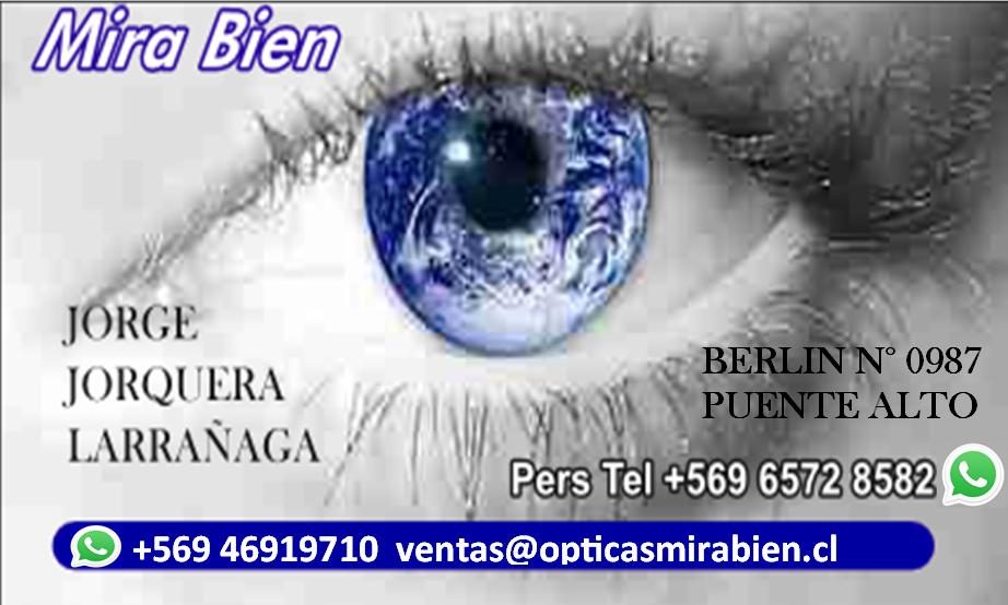 Ópticas Mira Bien - Coordina +56 9 6572 8582
